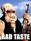 Bad Taste [OV]