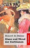 Glanz und Elend der Kurtisanen - Honoré de Balzac