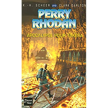Perry Rhodan, numero 213 : Apocalypse pour Takéra (poche)