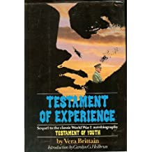 Testament of Experience, an Autobiographical Story of the Years 1925-1950