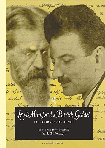Lewis Mumford and Patrick Geddes