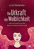 Die Urkraft der Weiblichkeit (Amazon.de)