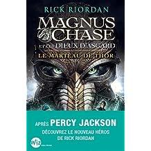 Magnus Chase et les dieux d'Asgard, Tome 2 : Le marteau de Thor