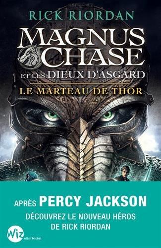 Magnus Chase et les dieux d'Asgard (2) : Le marteau de Thor