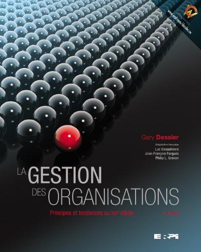 La gestion des organisations : Principes et tendances au XXIe siècle