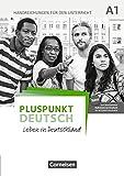 Pluspunkt Deutsch - Leben in Deutschland - Allgemeine Ausgabe: A1: Gesamtband - Handreichungen für den Unterricht mit Kopiervorlagen  (2. Ausgabe)
