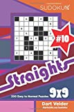 Sudoku Straights - 200 Easy to Normal Puzzles 9x9 (Volume 10)