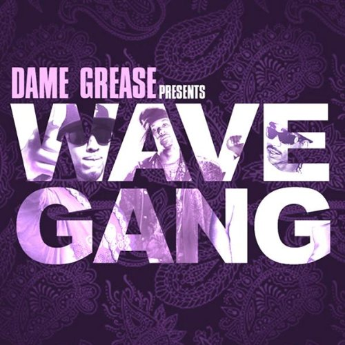 Wave Gang (Feat. Max B & French Montana) [Explicit]