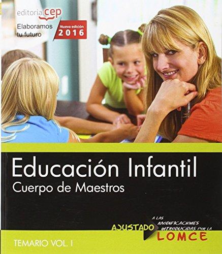 Cuerpo de maestros. Educación infantil. Temario. Vol.I