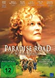 Paradise Road Weg aus kostenlos online stream