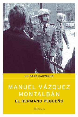 El hermano pequeño por Manuel Vázquez Montalbán