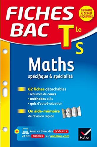 Fiches bac Maths Tle S (spécifique & spécialité): fiches de révision - Terminale S