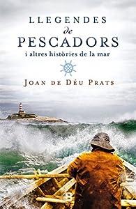 Llegendes de pescadors par Joan de Déu Prats