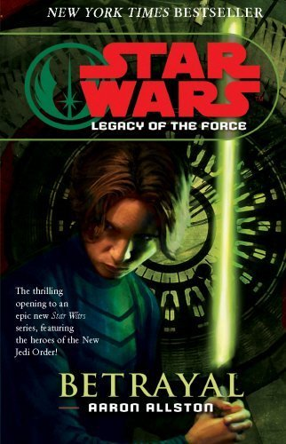 Star Wars: Legacy of the Force I - Betrayal by Aaron Allston (2007-04-05) par Aaron Allston;