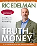 The Truth About Money 4th Edition by Edelman, Ric (2010) Paperback