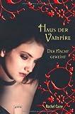 'Haus der Vampire 5: Der Nacht geweiht' von Rachel Caine