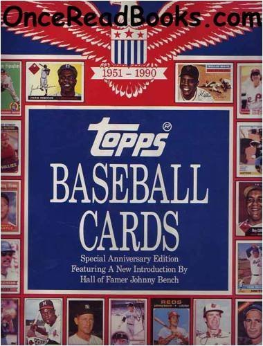 Topps Baseball Cards: Complete Picture Collection, 40-Year History, 1951-1990 by Frank Slocum (1990-08-01)
