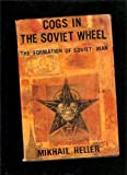 Cogs in the Soviet Wheel