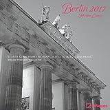 Berlin 2017 - Städtekalender, Metropolen, Broschürenkalender  -  30 x 30 cm