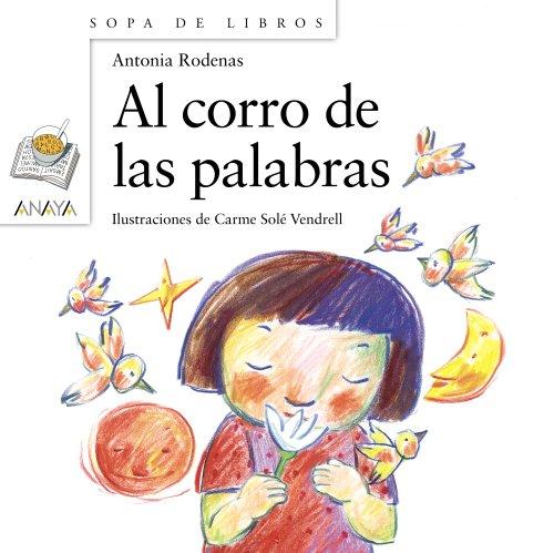 Al corro de las palabras (Literatura Infantil (6-11 Años) - Sopa De Libros)