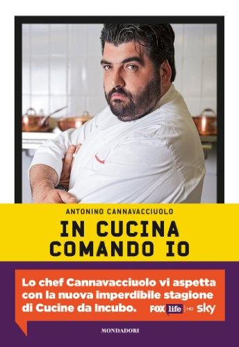In cucina comando io (Italian Edition)