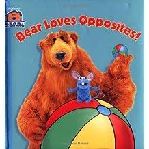 Bear Loves Opposites (Bear in the Big Blue House (Board Books Simon & Shuster)) by Kiki Thorpe (2000-02-01)