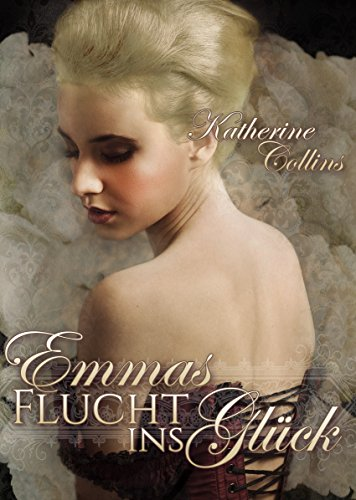 Emmas Flucht ins Glück: Love is waiting