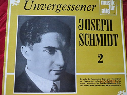 Unvergessener Joseph Schmidt - Folge II