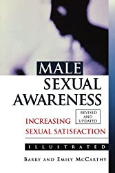 Male Sexual Awareness (McCarthy, Barry & Emily) by Barry McCarthy (1998-02-16)