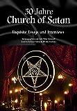 50 Jahre Church of Satan. Exquisite Essays und Interviews - Michael Boss