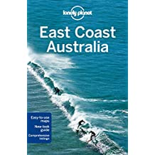 Lonely Planet East Coast Australia (Country Regional Guides)