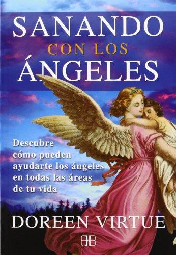 Sanando Con Los Ángeles por Doreen Virtue