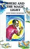 Bheki and the Magic Light by Janet Hurst-Nicholson