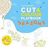 Cut and Colour Playbook: Seasons (Cut & Colour Playbook) by Anouck Boisrobert (2016-02-01)