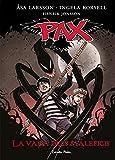 La vara dels maleficis: Pax 1