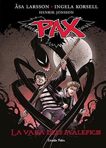 La vara dels maleficis: Pax 1 por Åsa Larsson