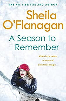 A Season To Remember: A Christmas Treat by [O'Flanagan, Sheila]