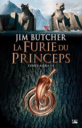 Codex Aléra, T5 : La Furie du Princeps