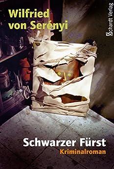 Schwarzer Fürst: Kriminalroman