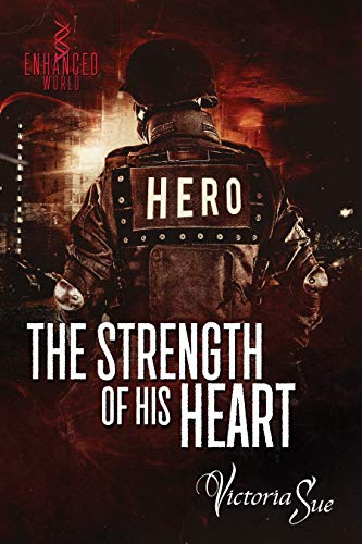 The Strength of His Heart (Enhanced World Book 4) (English Edition)