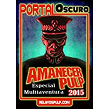 Amanecer Pulp 2015. Especial Portal Oscuro. Librojuego