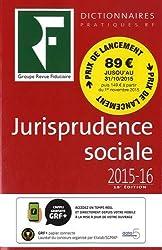 Jurisprudence sociale : Droit du travail