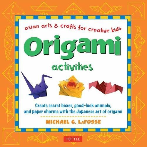 origami-activities-create-secret-boxes-good-luck-animals-and-paper-charms-with-the-japanese-art-of-o