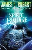 Spirit Bridge (A Well Spring Novel)