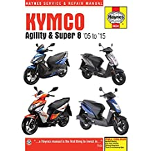 Kymco Agility & Super 8 Scooters (05 - 15) (Haynes Motorcycle)