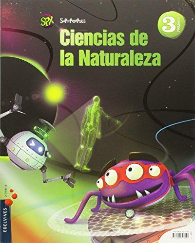 Ciencias de naturales 3º primaria - p didáctica - andalucia (superpixépolis)
