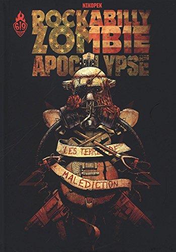 Rockabilly Zombie Apocalypse, Tome 1 : Les terres de malédiction