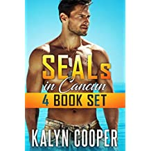 SEALS in Cancun: 4 Book Box Set Books #1-4 (Cancun Series 5)