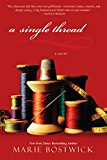 A Single Thread (Cobbled Court Quilts)