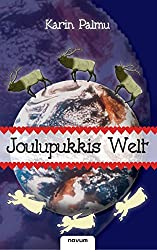 Joulupukkis Welt oder Der Globale Weihnachtsmann